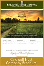 Caldwell Trust Company Brochure