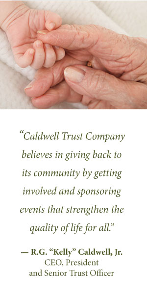 Caldwell Trust Company believes in giving back to its community by getting involved and sponsoring events that strengthen the quality of life for all.